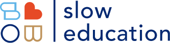 Slow Education